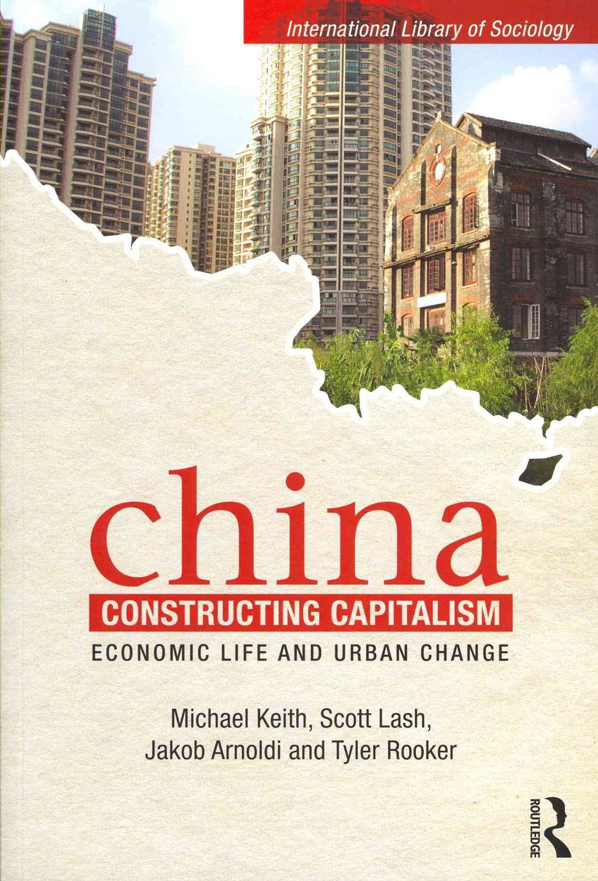 China Constructing Capitalism