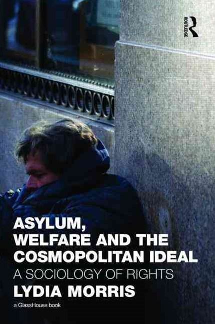 Asylum, Welfare and the Cosmopolitan Ideal