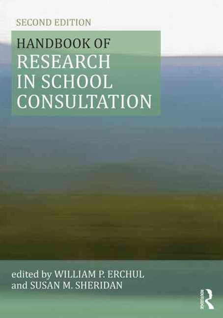 Handbook of Research in School Consultation
