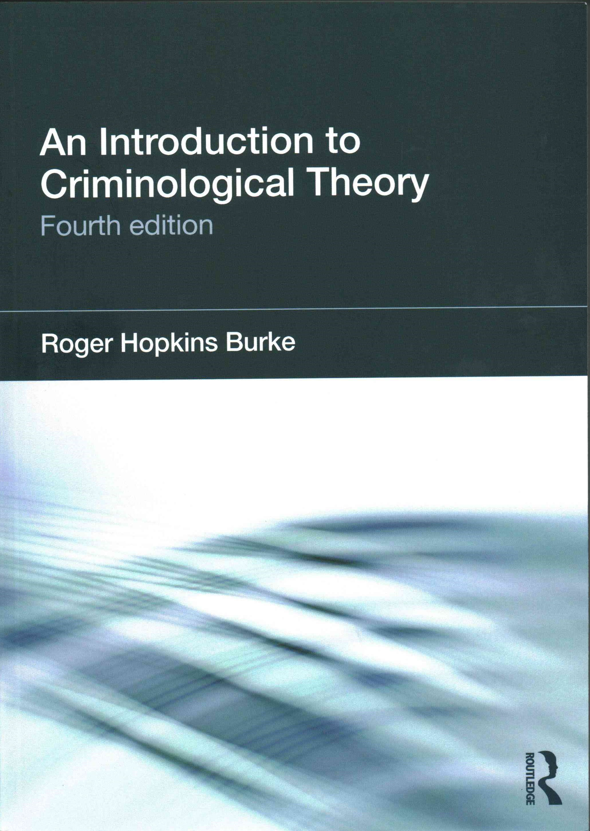 Introduction to Criminological Theory