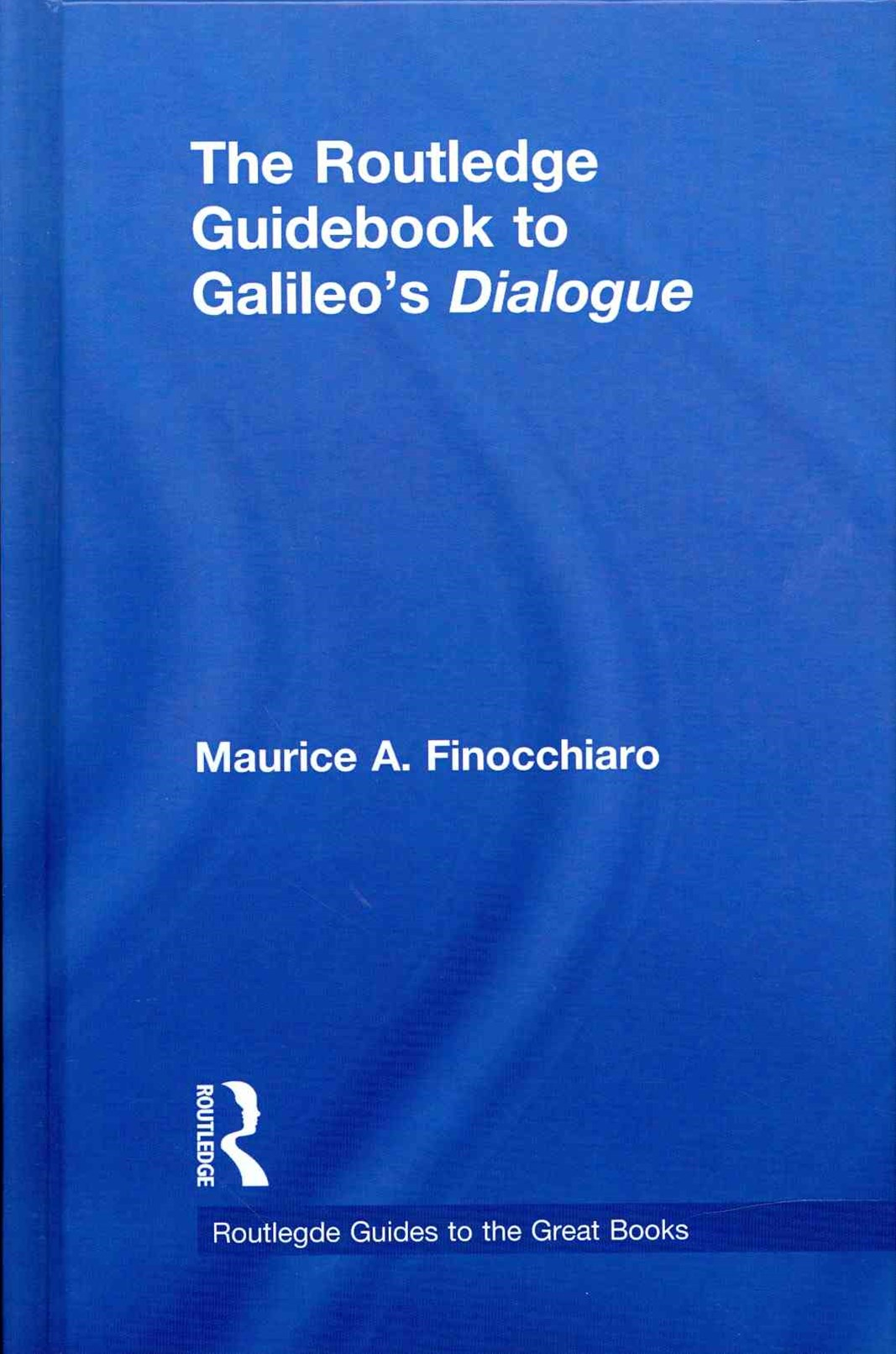Routledge Guidebook to Galileo's Dialogue