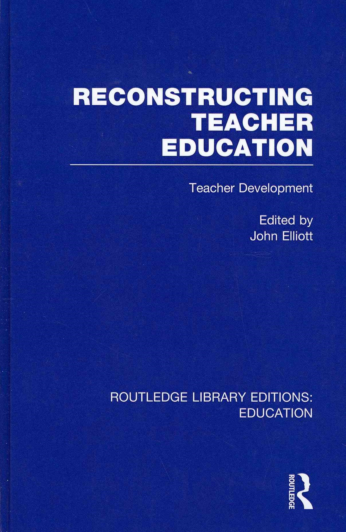 Reconstructing Teacher Education