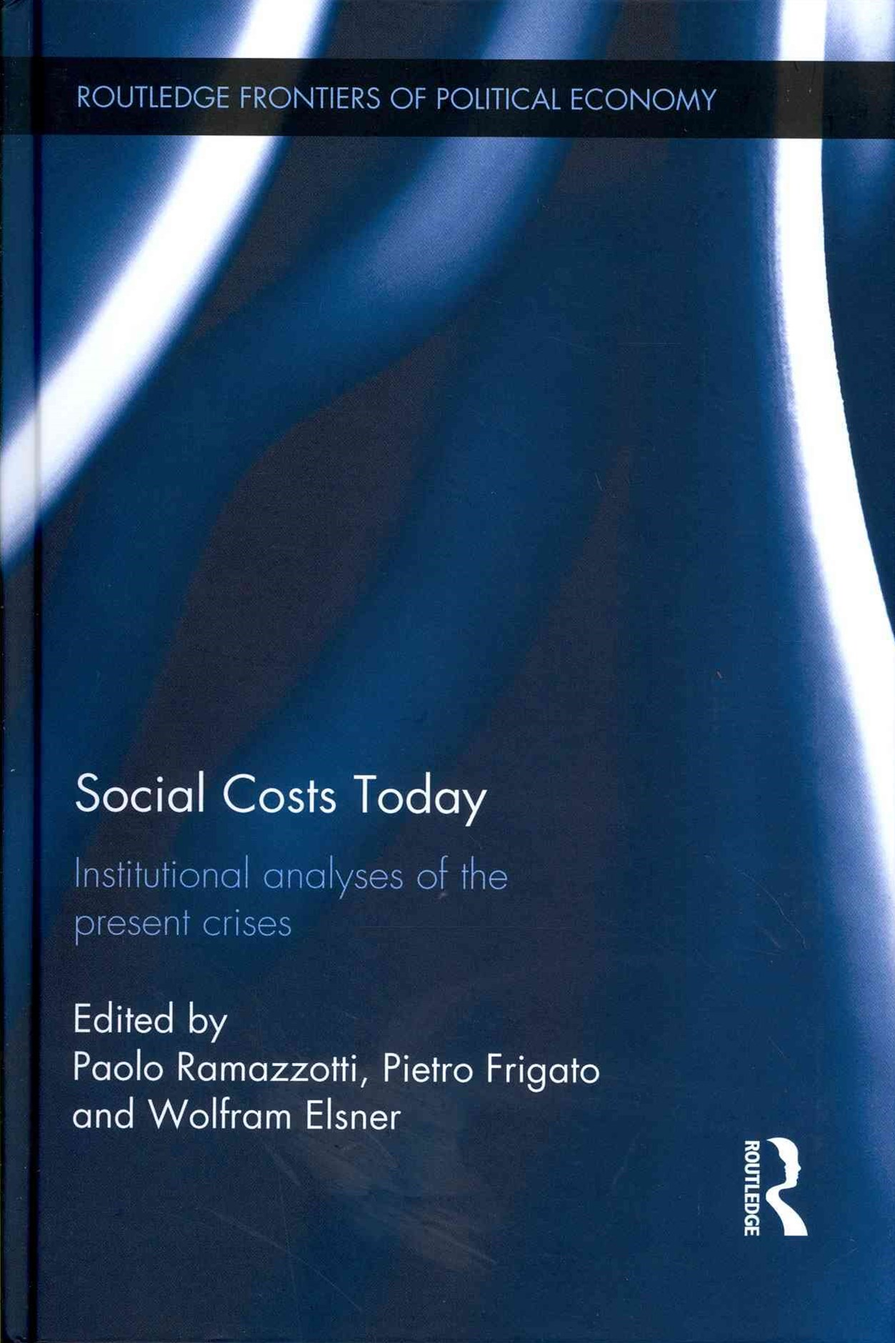Social Costs Today
