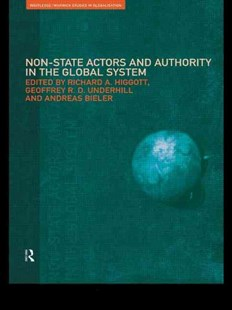 Non-State Actors and Authority in the Global System by Andreas Bieler, Richard Higgott, Geoffrey Underhill (9780415510714) - PaperBack - Politics Political Issues