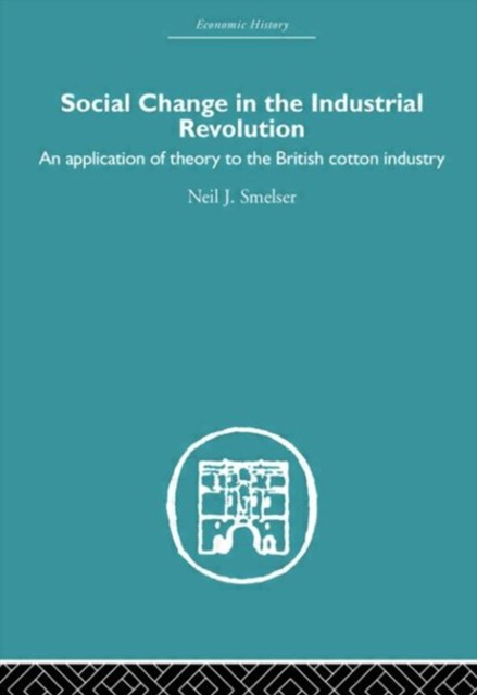 Social Change in the Industrial Revolution