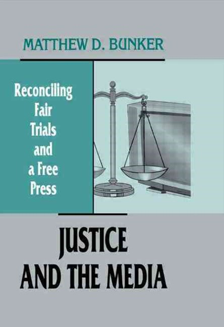 Justice and the Media