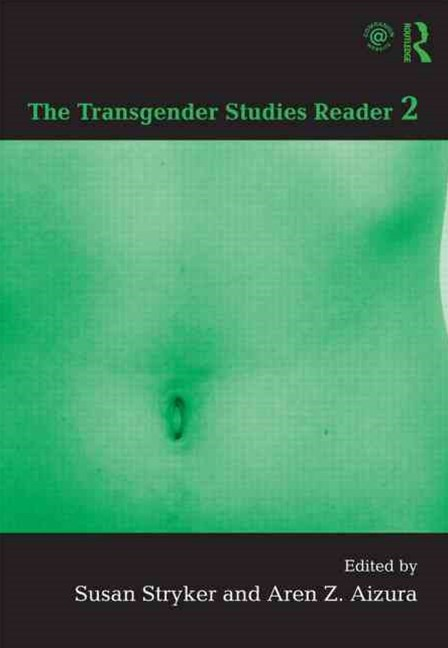 Transgender Studies Reader