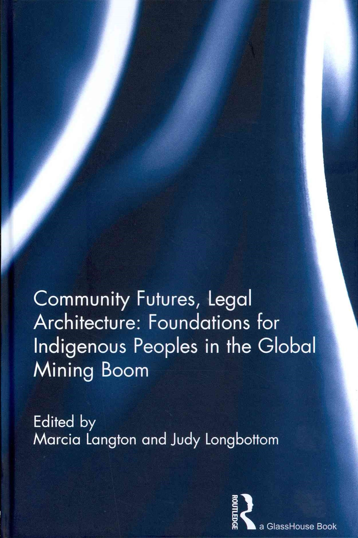 Community Futures, Legal Architecture