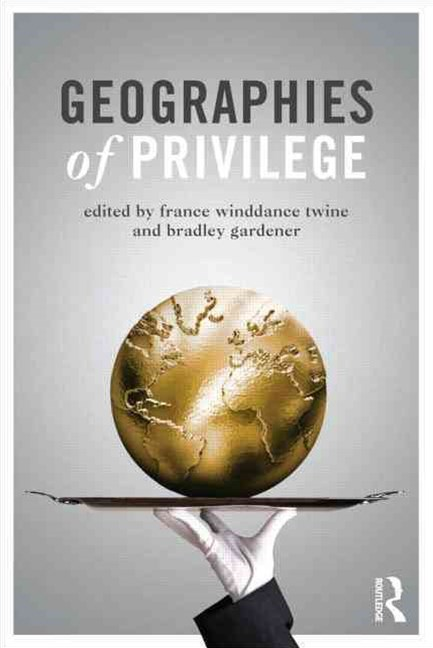 Geographies of Privilege