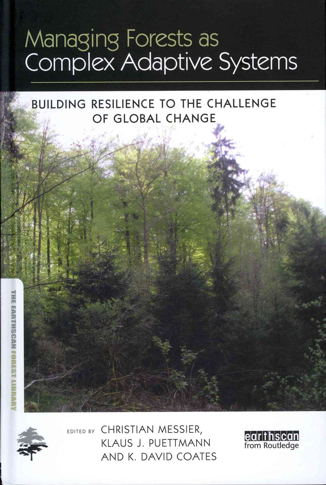 Managing Forests as Complex Adaptive Systems