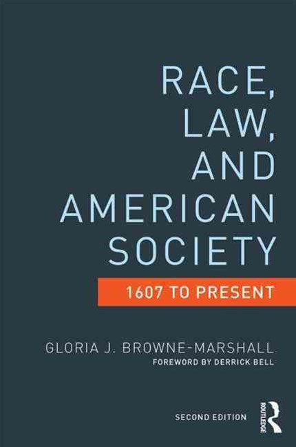 Race, Law, and American Society