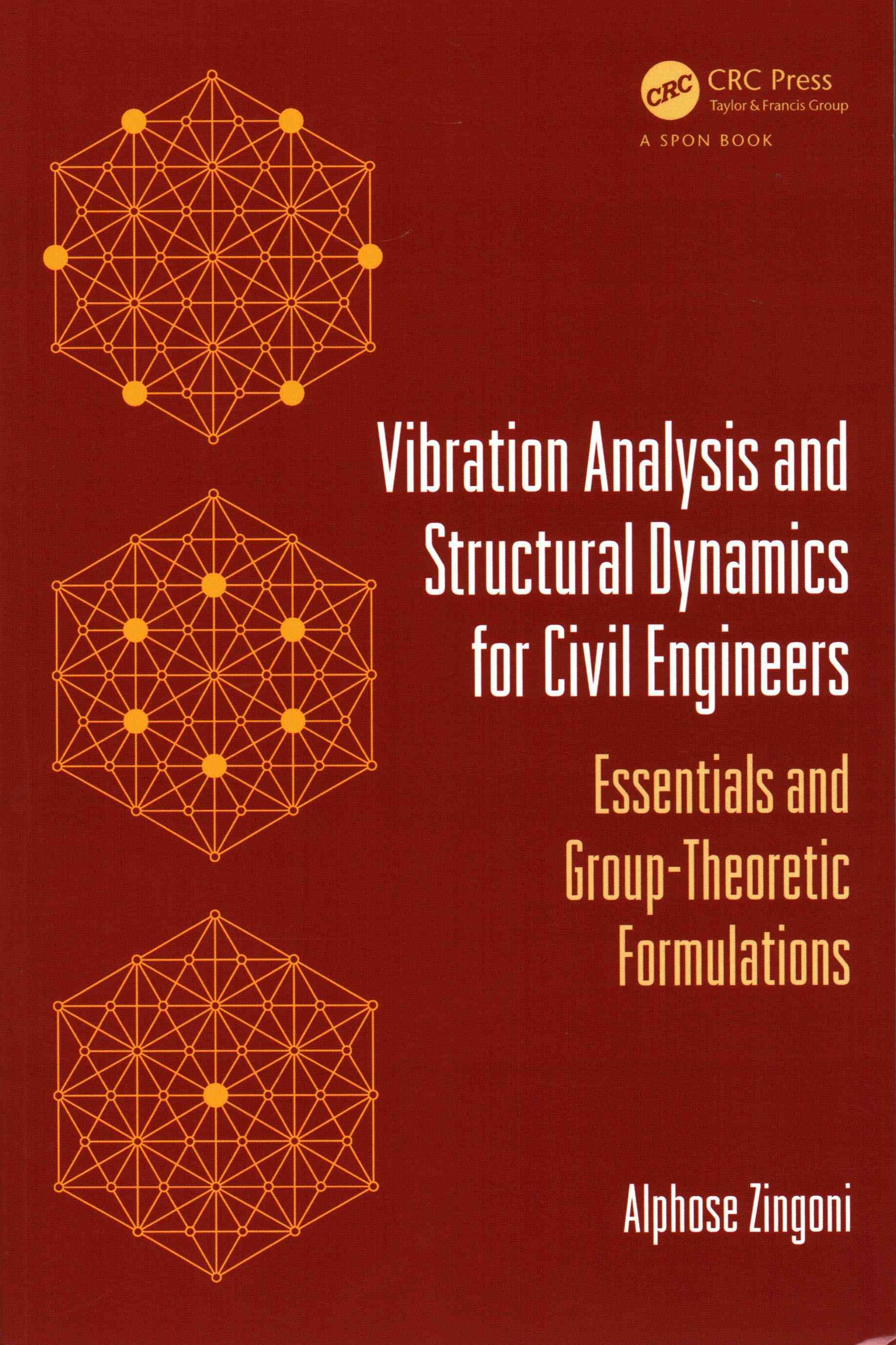 Vibration Analysis and Structural Dynamics for Civil Engineers