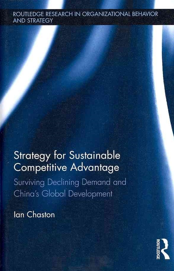 Strategy for Sustainable Competitive Advantage
