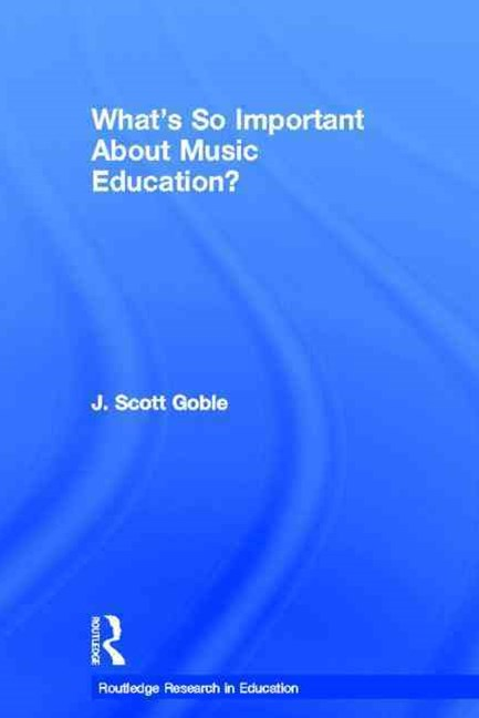 What's So Important About Music Education?