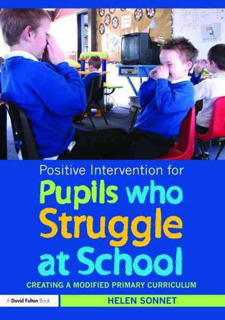 Positive Intervention for Pupils Who Struggle at School
