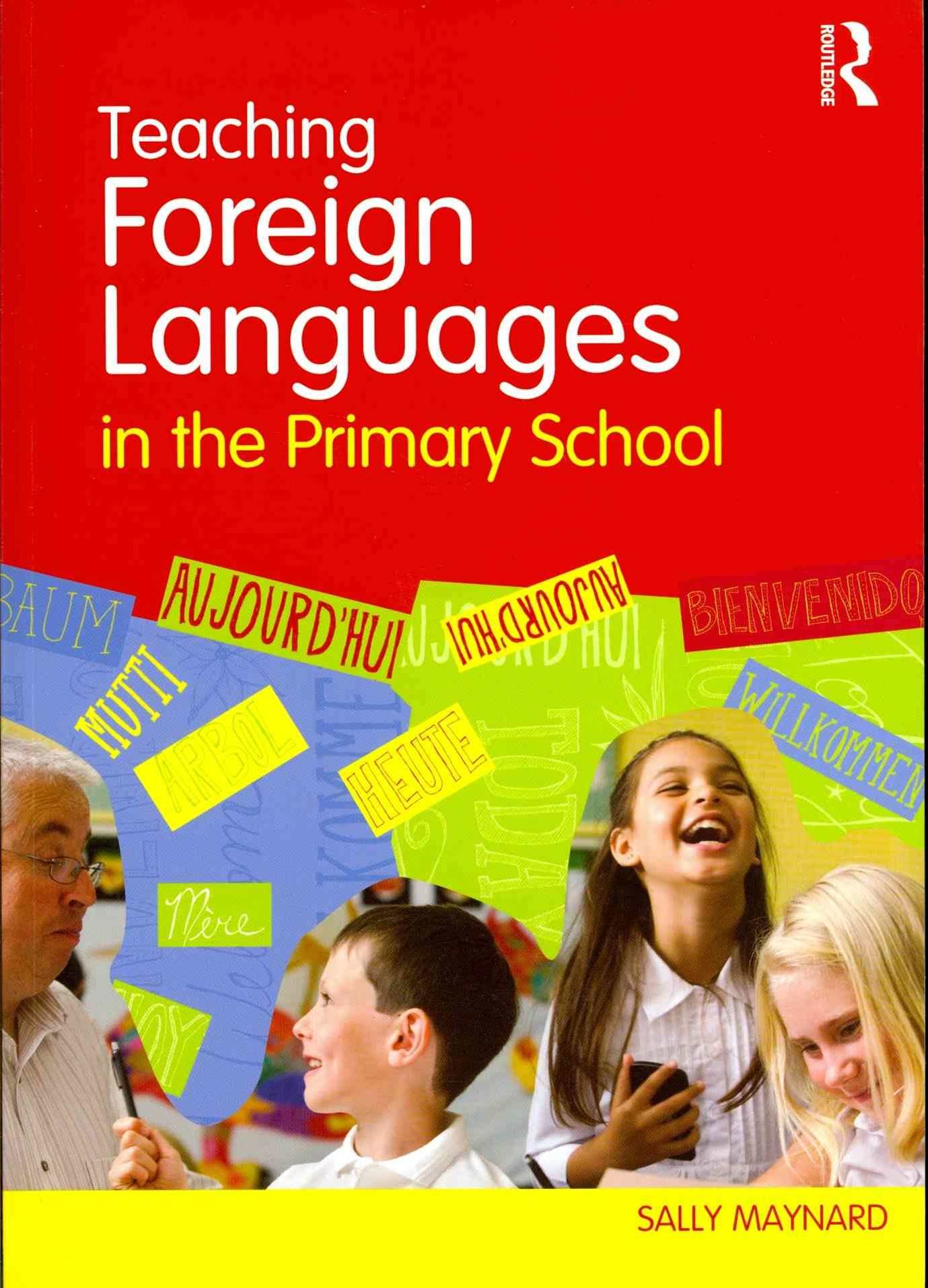 Teaching Modern Foreign Languages in the Primary School