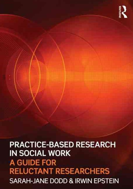 Practice-Based Research in Social Work
