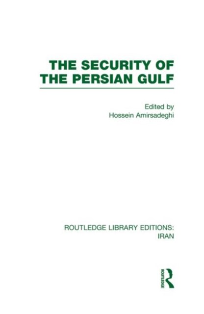 Security of the Persian Gulf