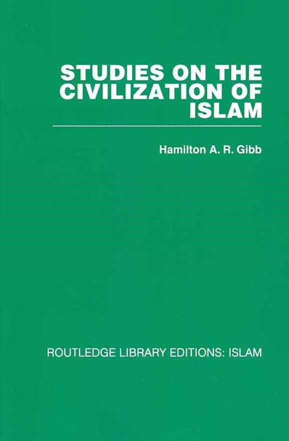 Studies on the Civilization of Islam