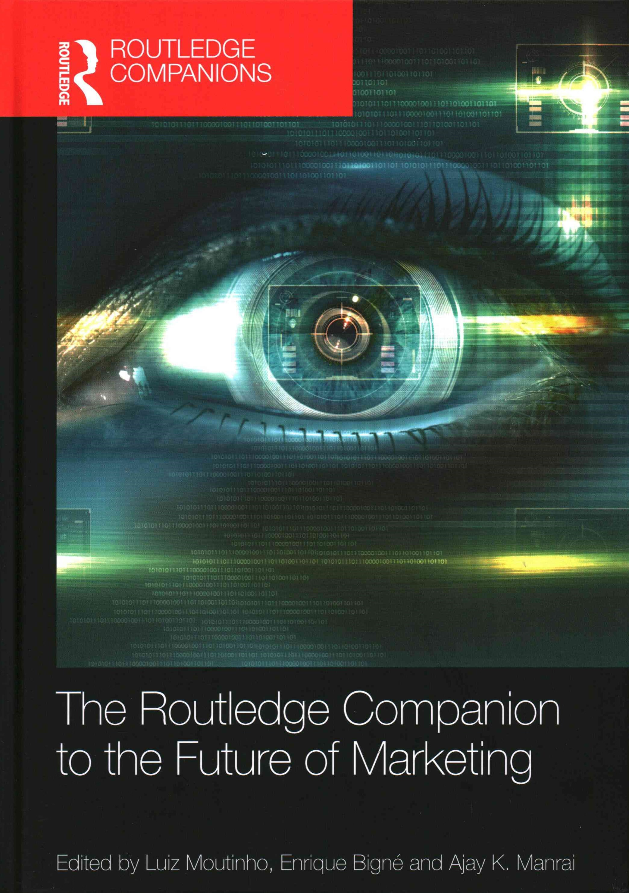 The Routledge Companion to the Future of Marketing