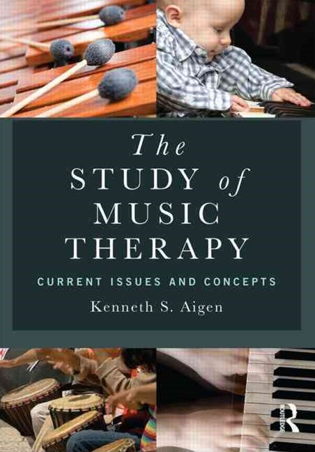 Study of Music Therapy: Current Issues and Concepts