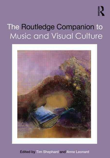 Routledge Companion to Music and Visual Culture