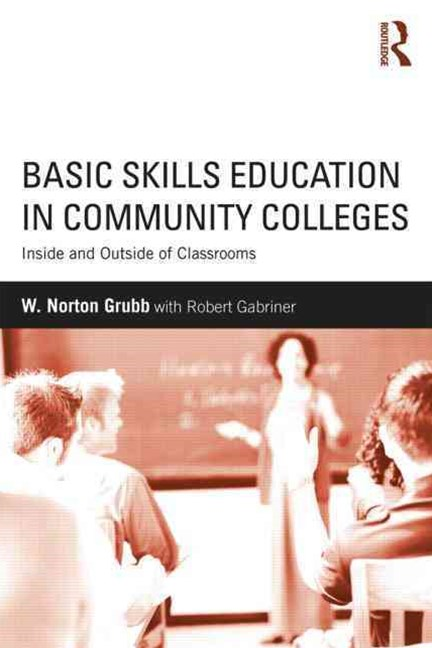 Basic Skills Education in Community Colleges
