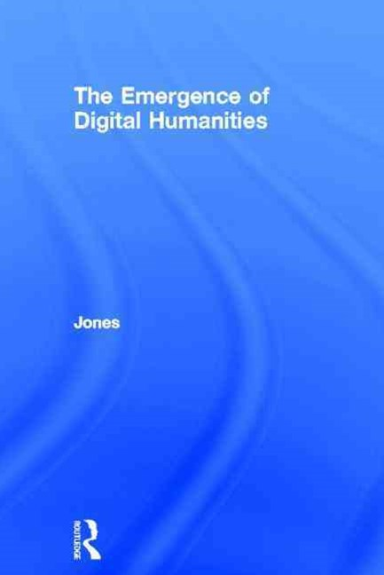 Emergence of the Digital Humanities