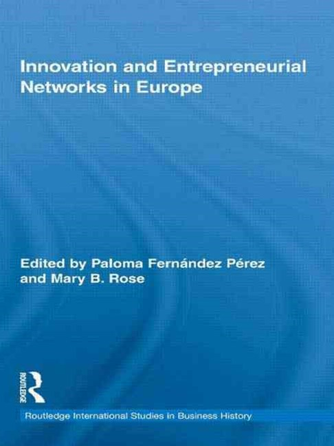 Innovation and Entrepreneurial Networks in Europe