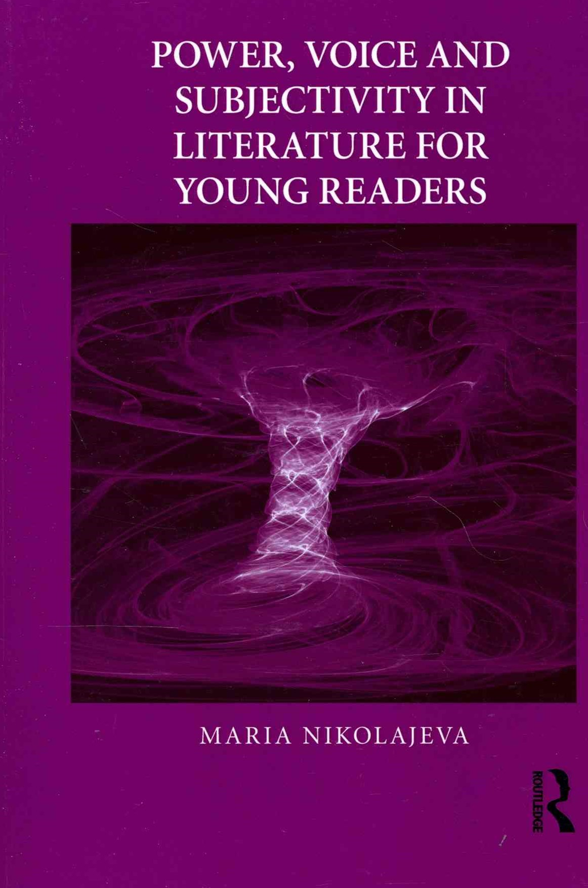 Power, Voice and Subjectivity in Literature for Young Readers