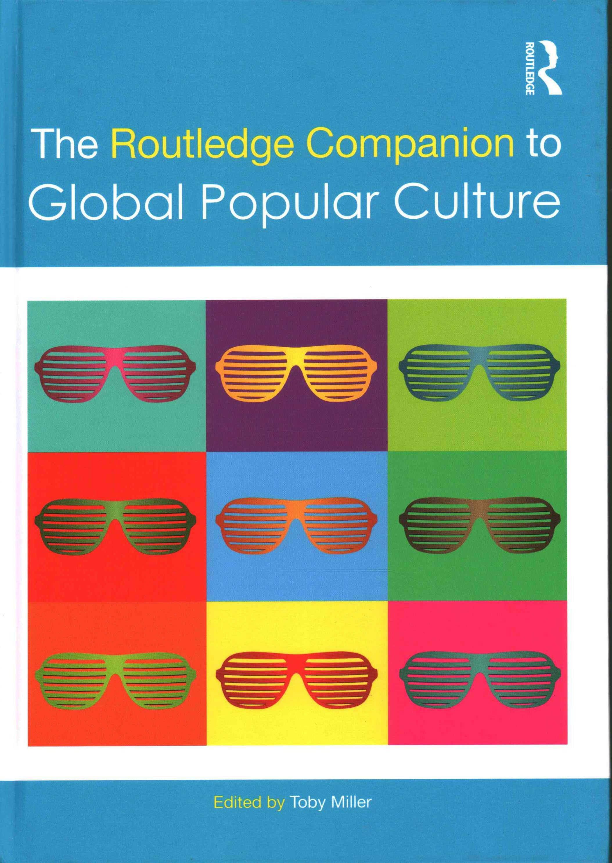 Routledge Companion to Global Popular Culture