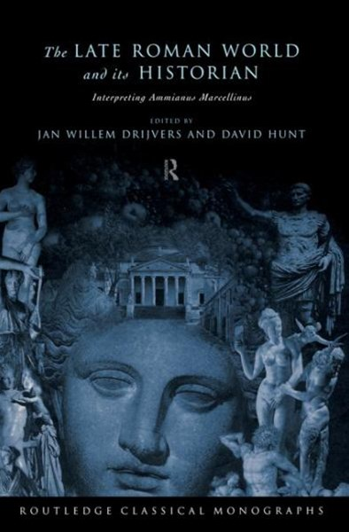 Late Roman World and Its Historian