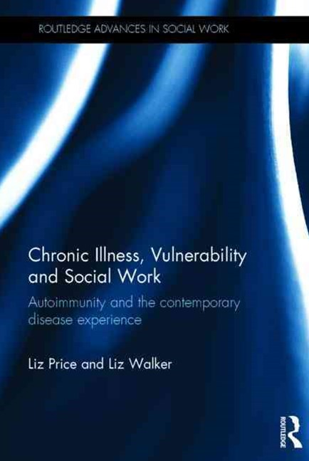 Chronic Illness, Vulnerability and Social Work