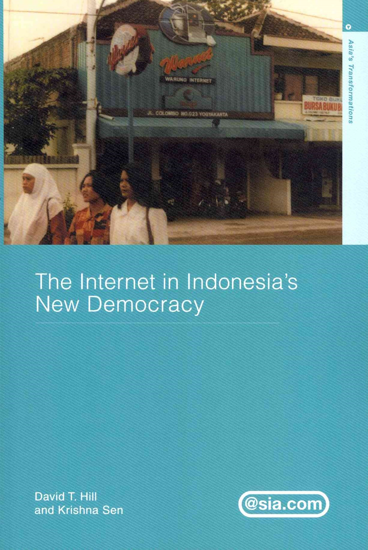 The Internet in Indonesia's New Democracy