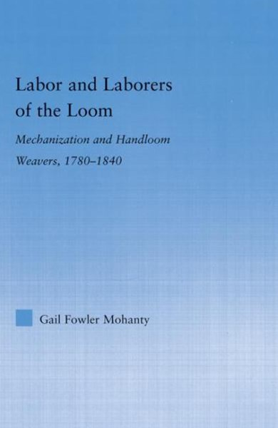 Labor and Laborers of the Loom