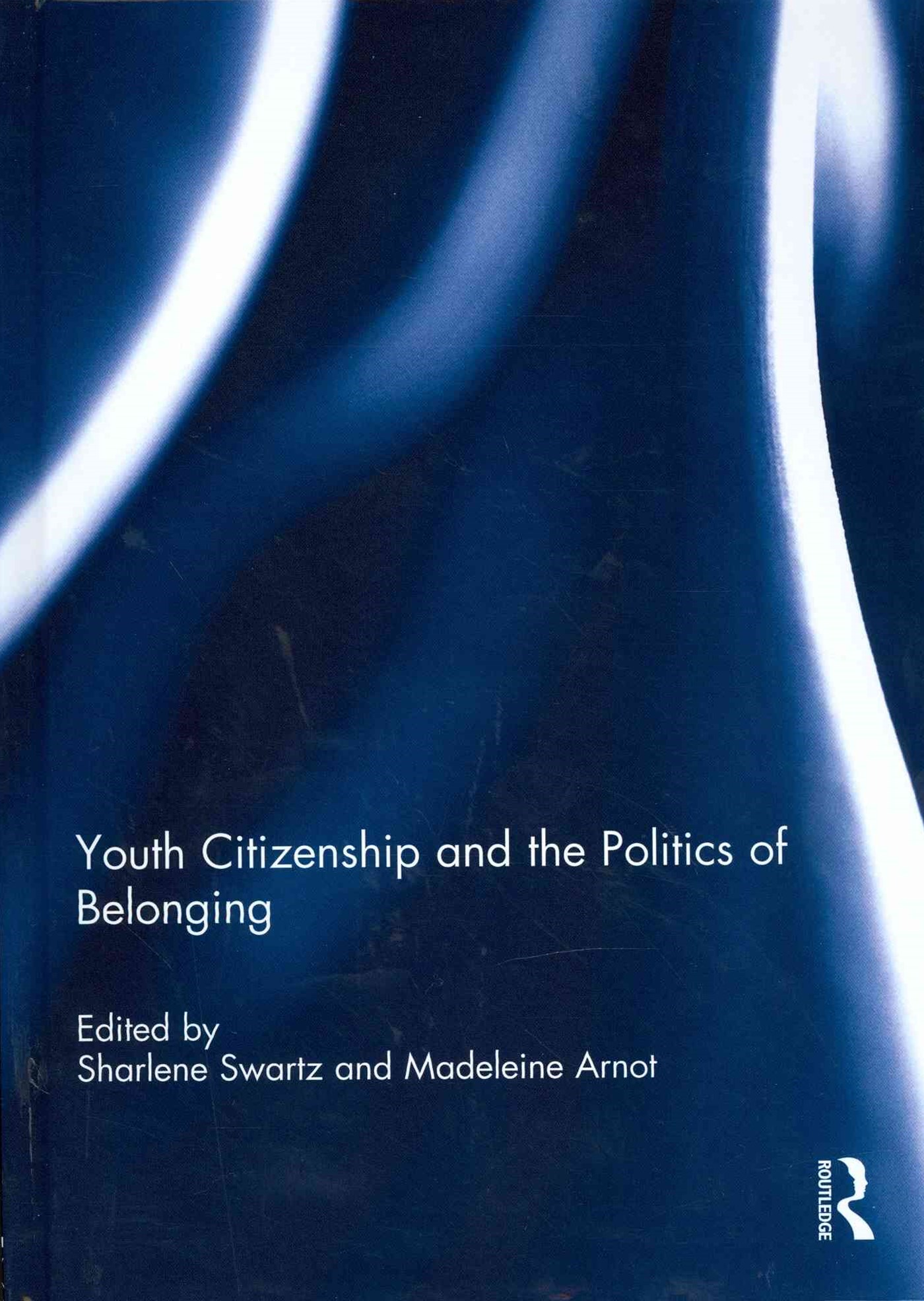 Youth Citizenship and the Politics of Belonging