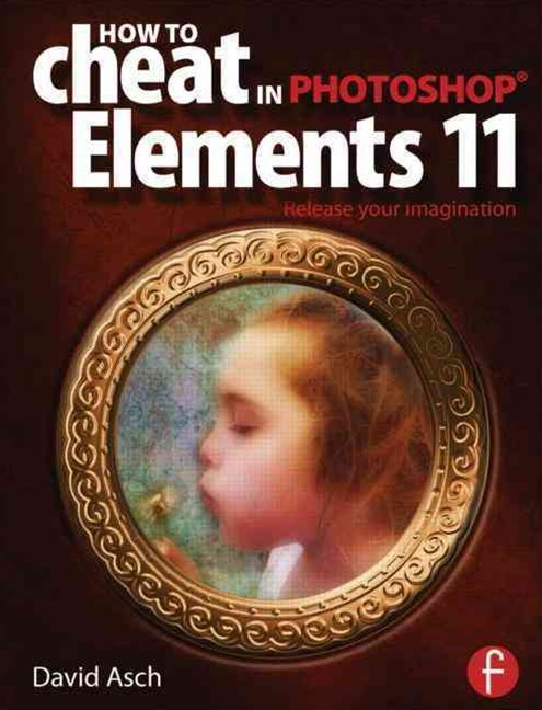 How to Cheat in Photoshop Elements 11