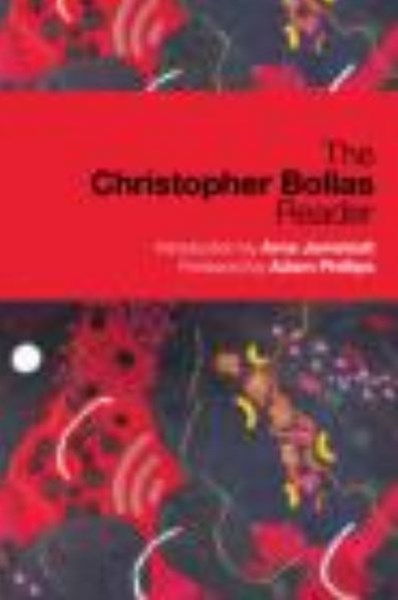 Christopher Bollas Reader