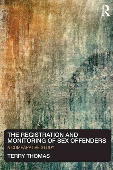 Registration and Monitoring of Sex Offenders