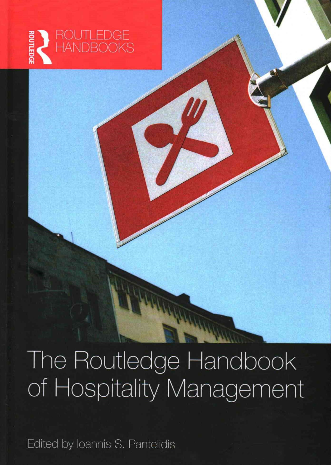Routledge Handbook of Hospitality Management