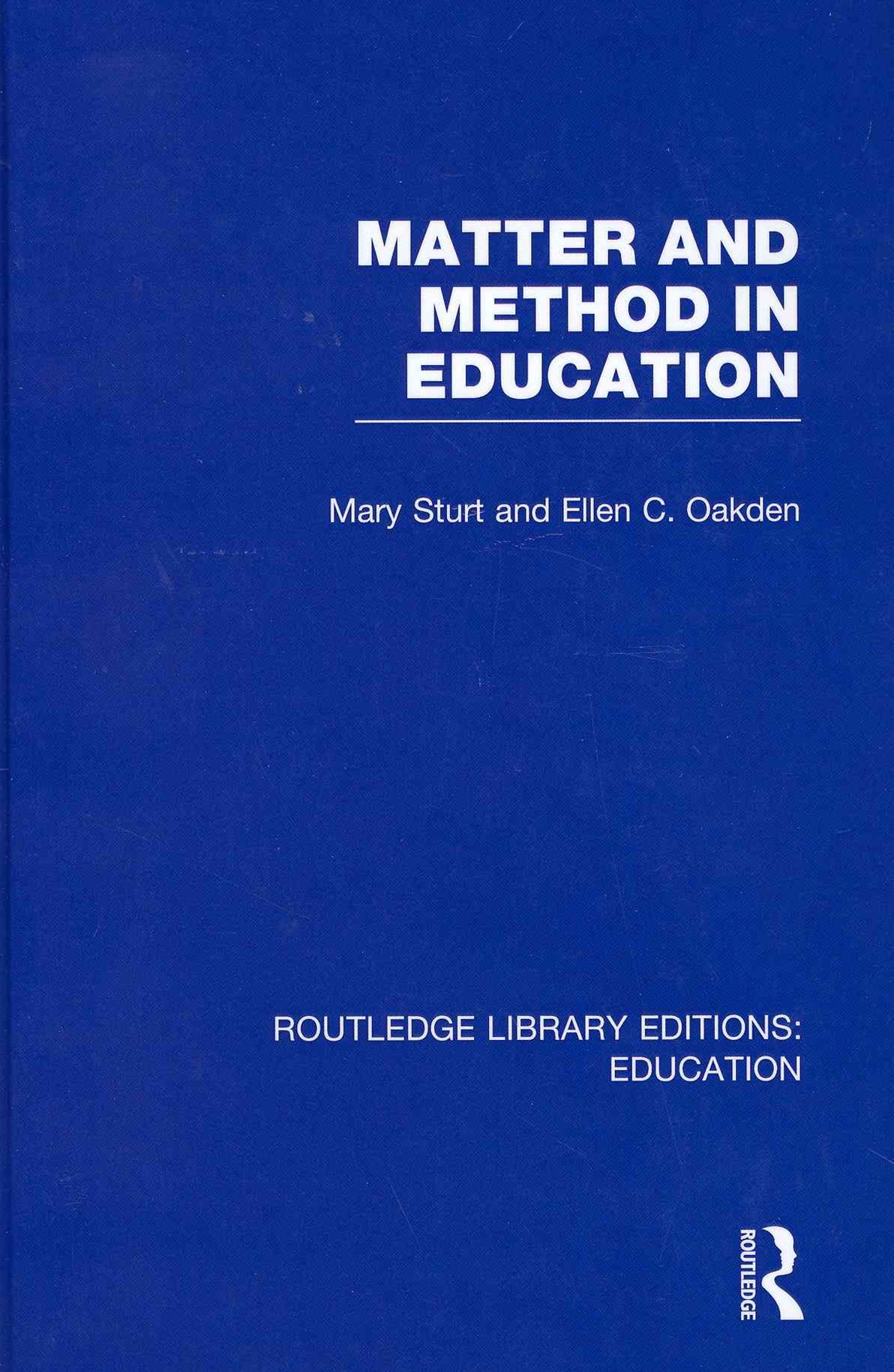Matter and Method in Education