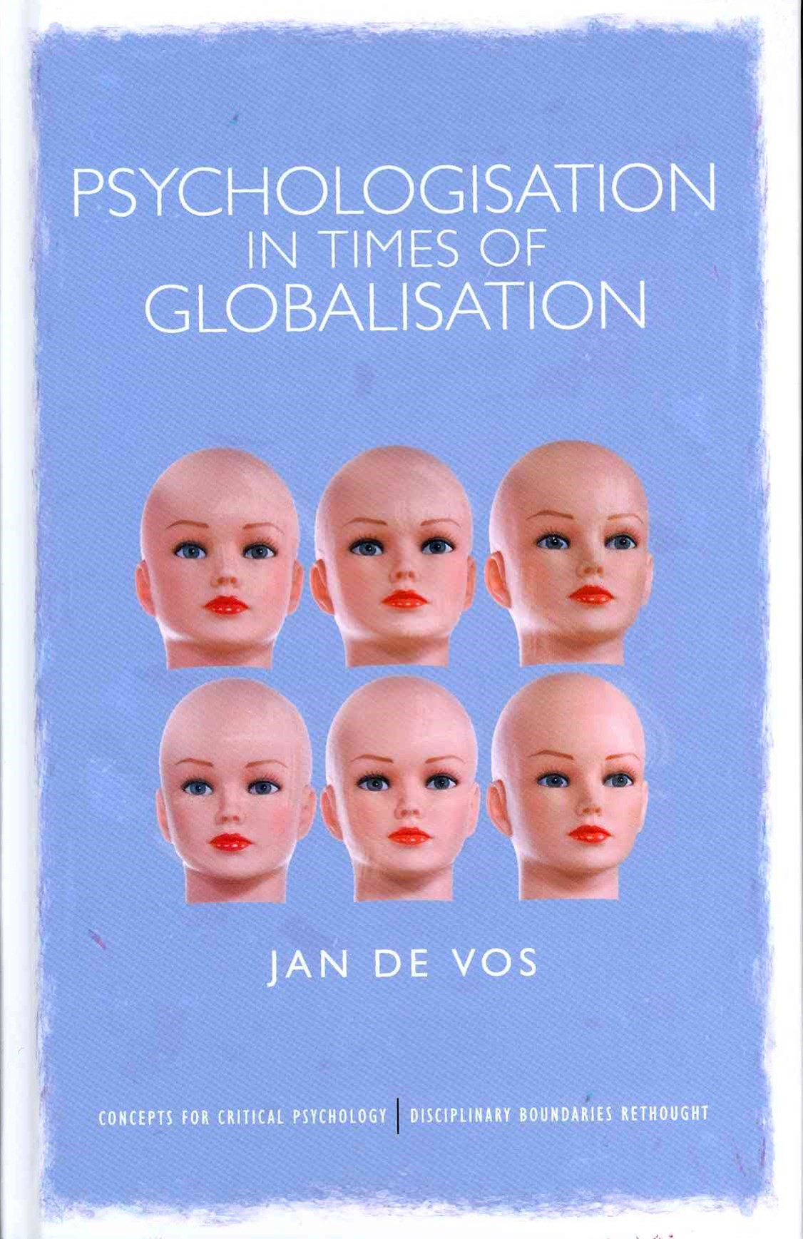 Psychologisation in Times of Globalisation