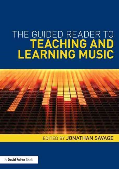 Guided Reader to Teaching and Learning Music
