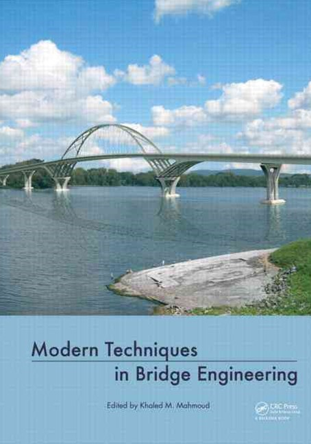 Modern Techniques in Bridge Engineering