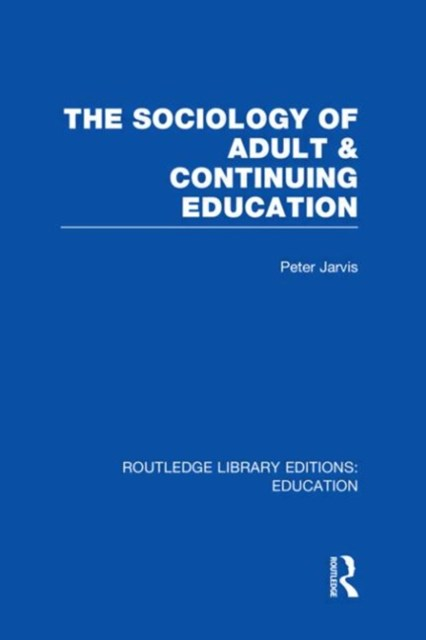 Sociology of Adult & Continuing Education