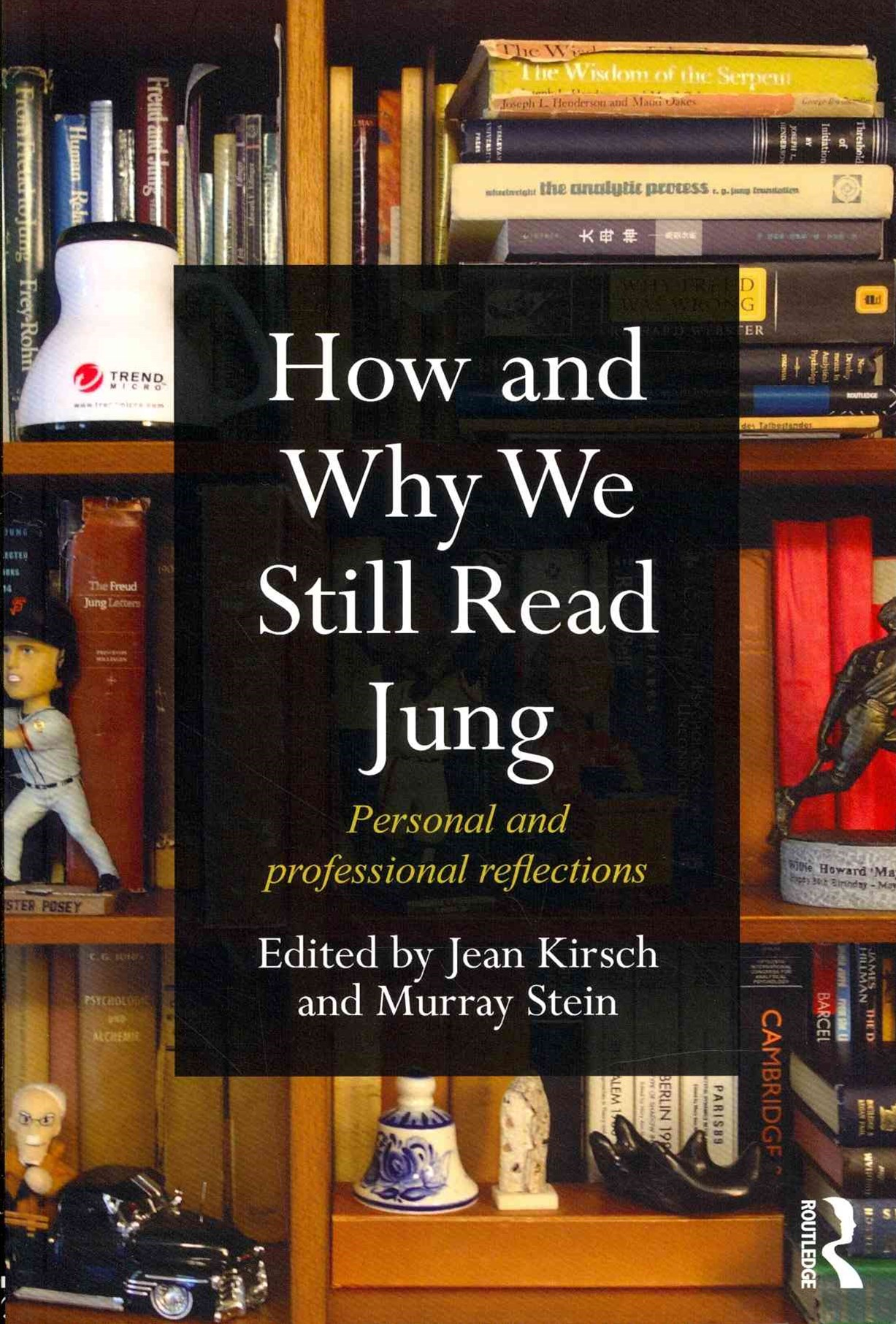 How and Why We Still Read Jung