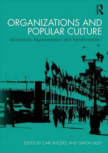 Organizations and Popular Culture