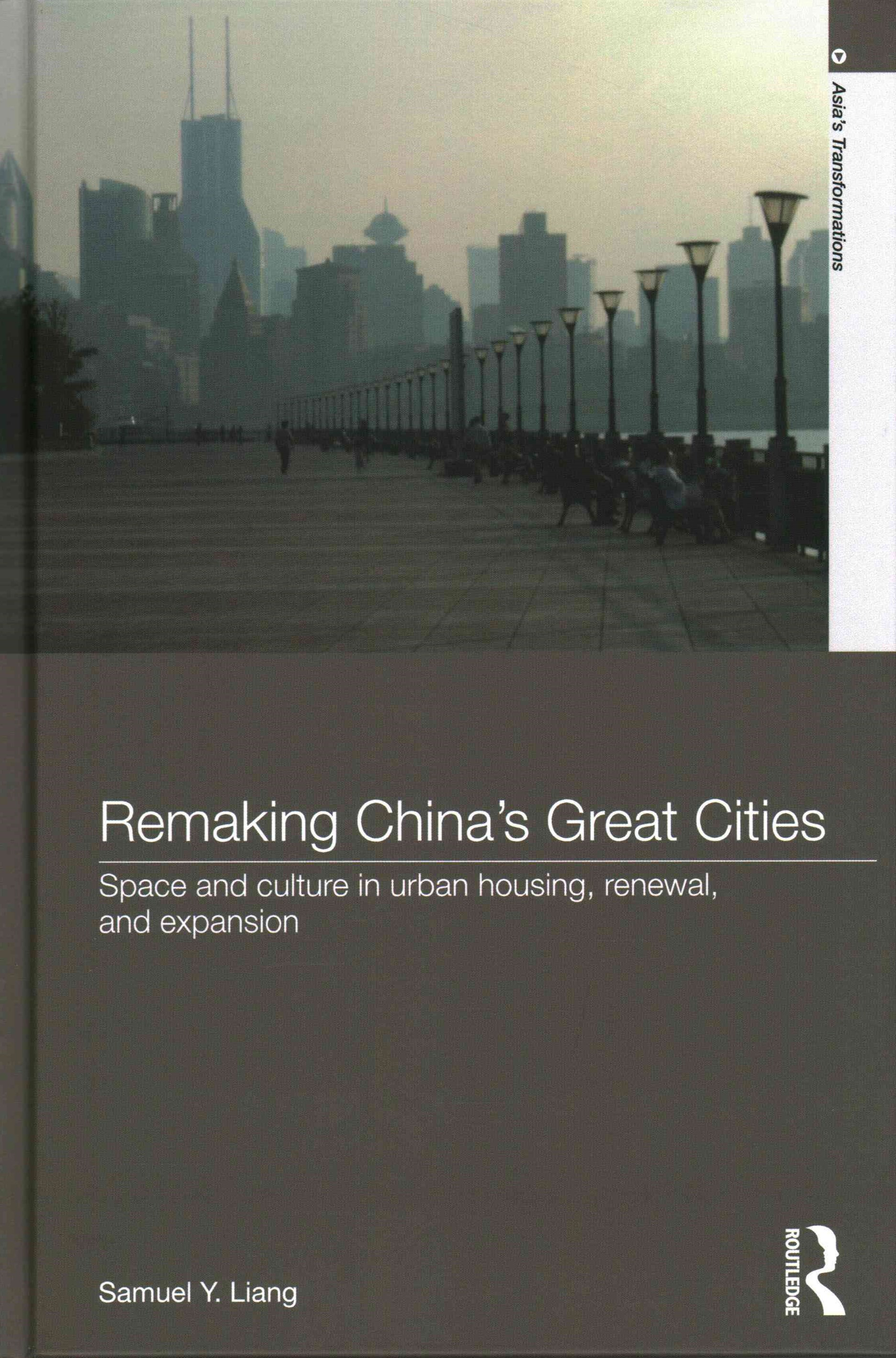 Remaking China's Great Cities