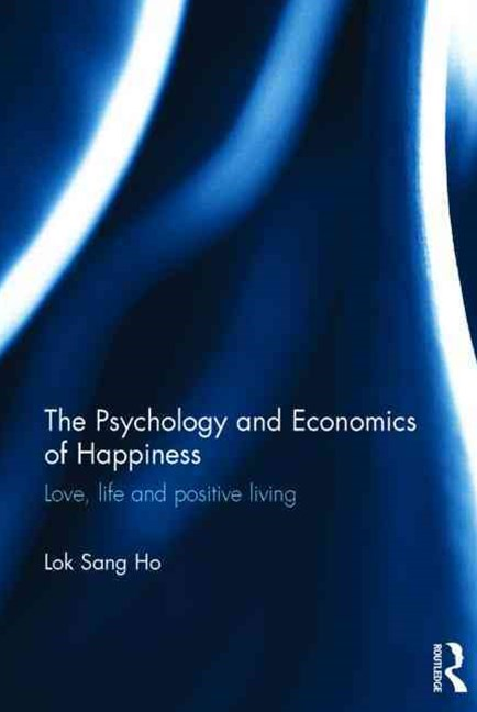 Psychology and Economics of Happiness
