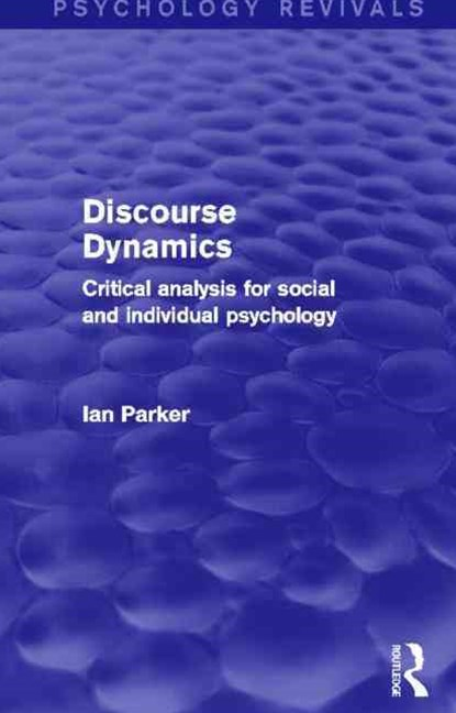 Discourse Dynamics (Psychology Revivals)